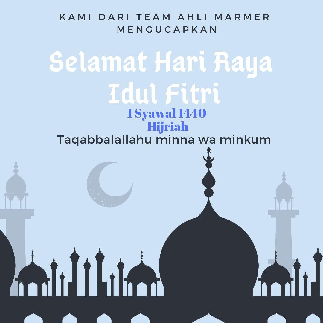 Selamat Hari Idul Fitri 1 Syawal 1440 Hijriah