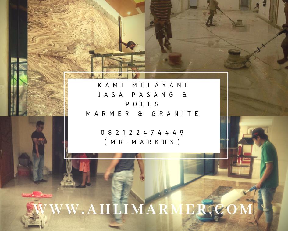 Jasa Pasang Poles Marmer Di Jakarta Dan Sekitarnya